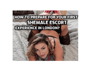 Shemale escort experience in London